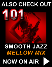101 SMOOTH JAZZ MELLOW MIX ALSO CHECK OUT NOW ON AIR